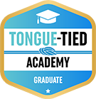 Tongue-tied Academy Graduate